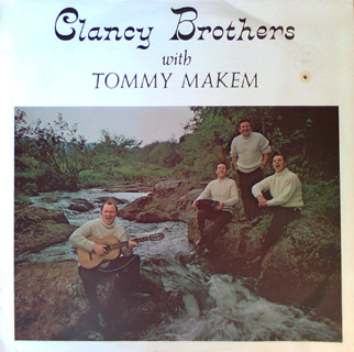 Clancy Brothers with Tommy Makem - (2) LP Set