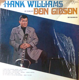 Hank Williams as sung by Don Gibson