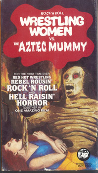 Rock 'n Roll Wrestling Women vs. The Aztec Mummy