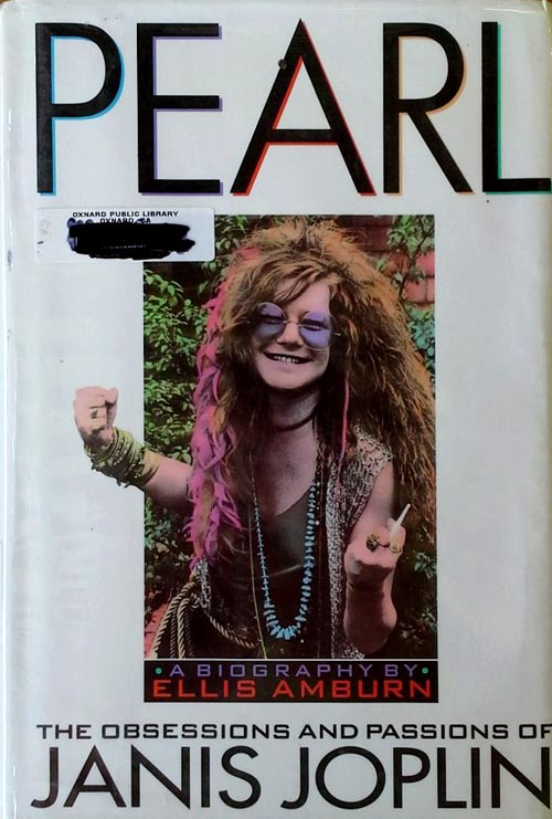 Pearl - The Obsessions and Passions of Janis Joplin