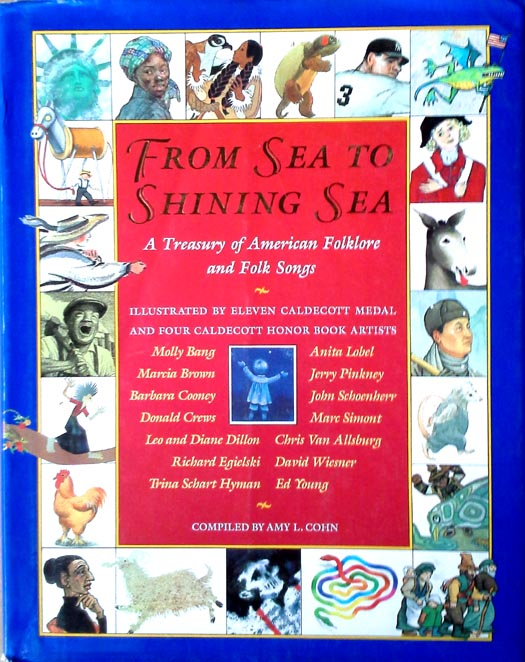From sea to shining sea / Treasury of Amer. folklore & folk song