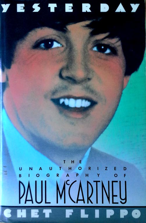 Yesterday - Unauthorized biography of Paul McCartney