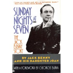 Sunday nights at seven - Jack Benny Story
